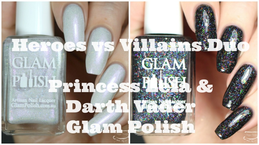 Swatches | Glam Polish Heroes VS. Villains Duo | Princess Leia and ...